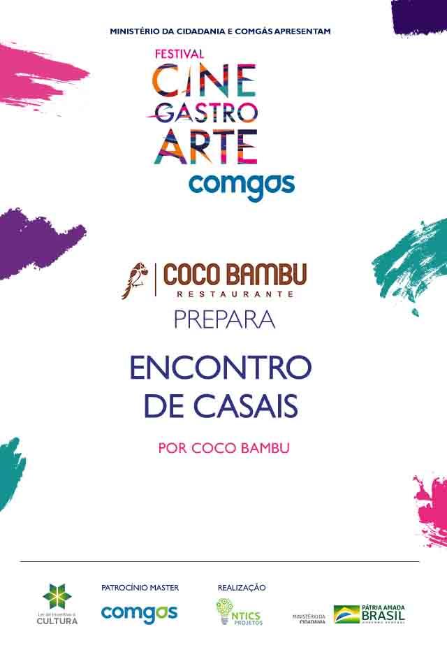 Filme: Coco Bambu Prepara Encontro de Casais