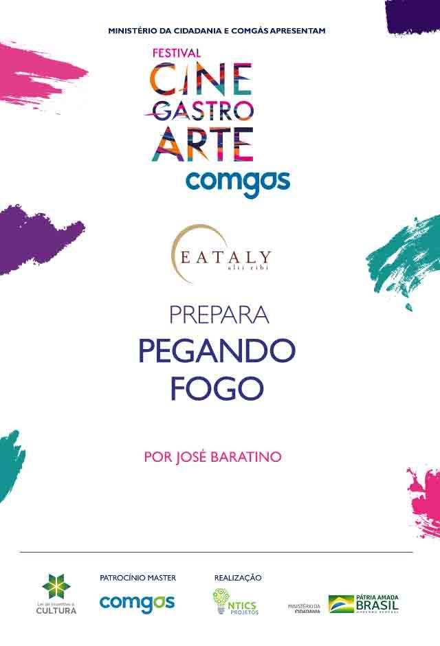 Filme: EATALY PREPARA PEGANDO FOGO